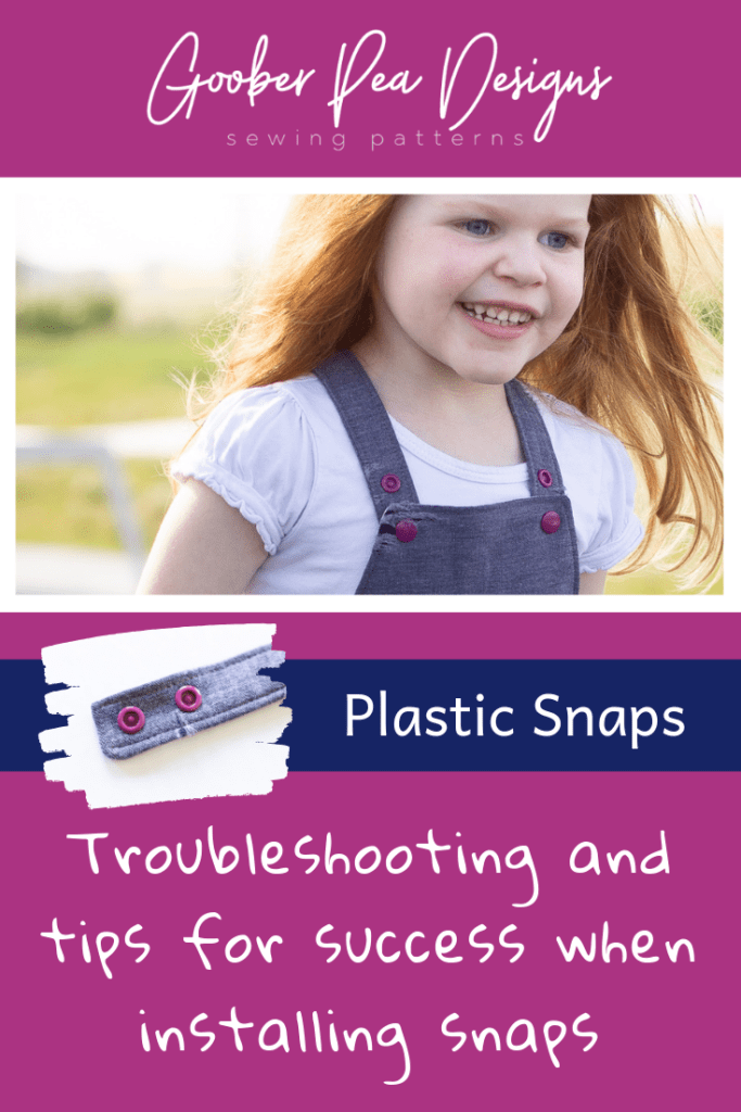 Goober Pea Designs, snap images, troubleshooting and tips for success when installing snaps
